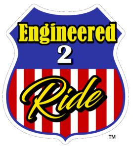 Engineered to Ride